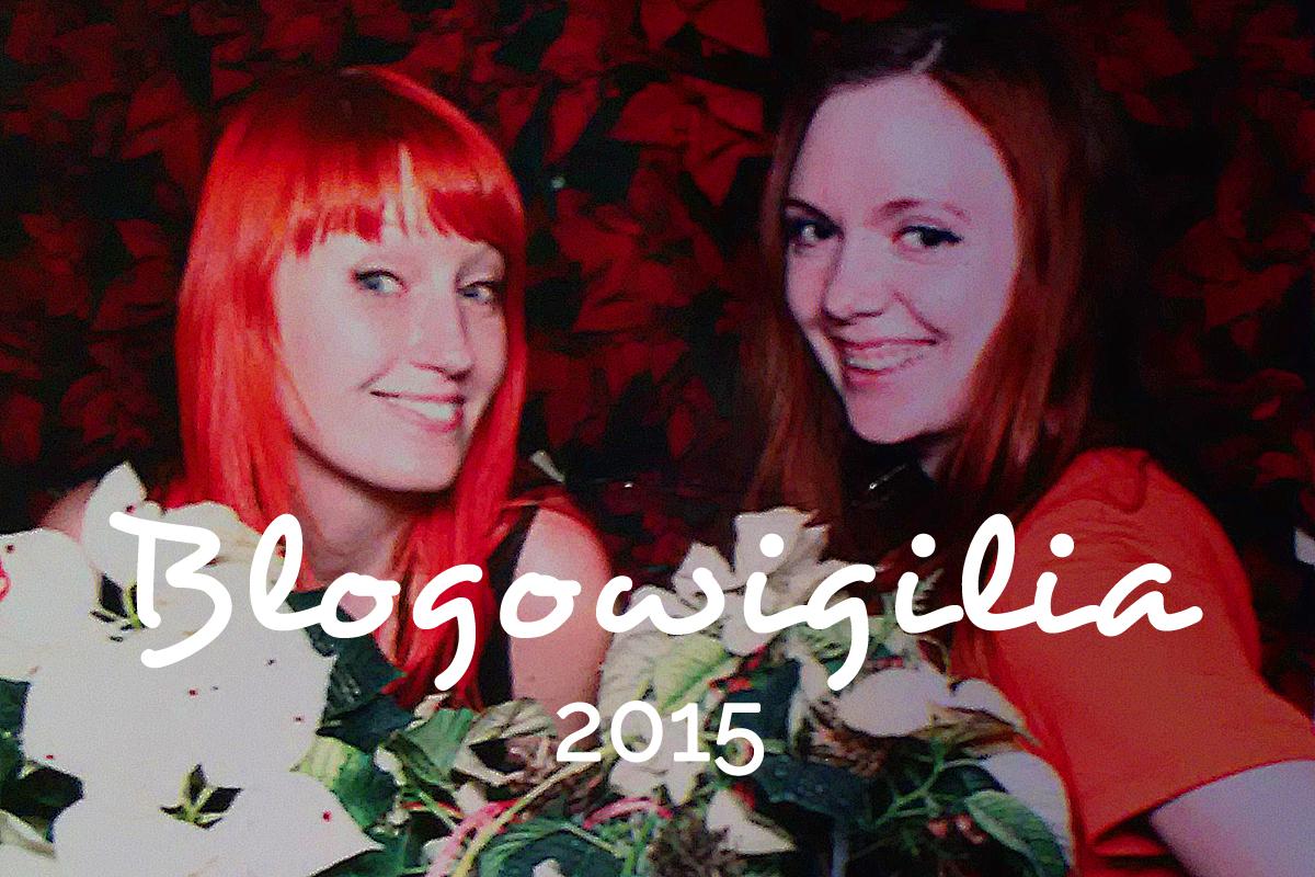 Blogowigilia2015